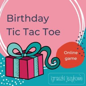 Birthday Tic Tac Toe Game Online